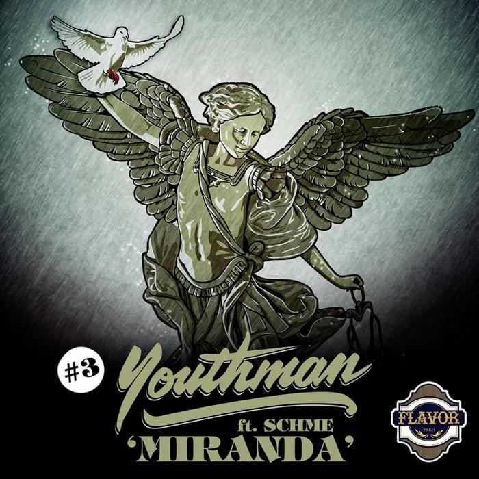 YOUTHMAN feat SCHME - Miranda