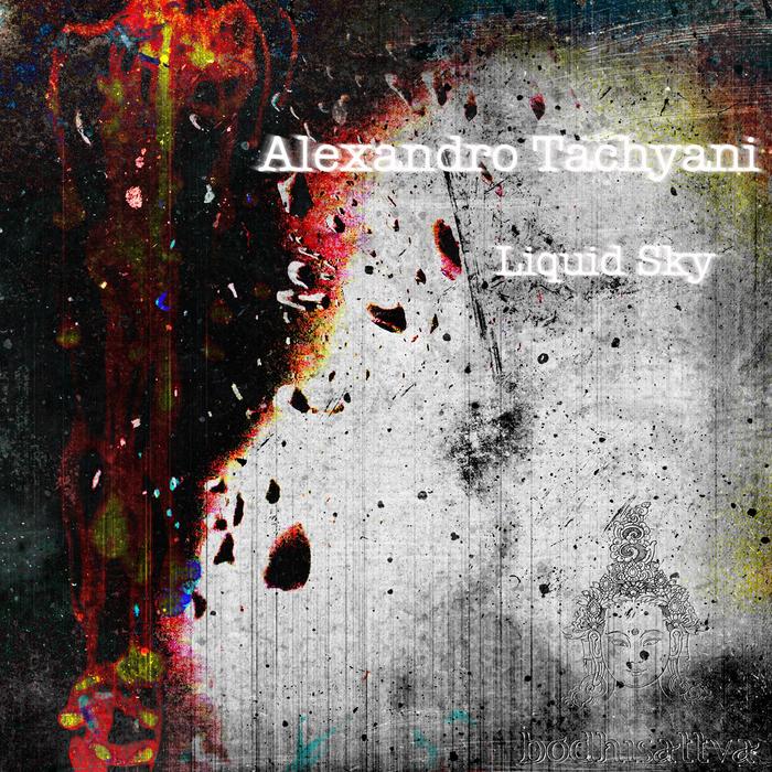 TACHYANI, Alexandro - Liquid Sky