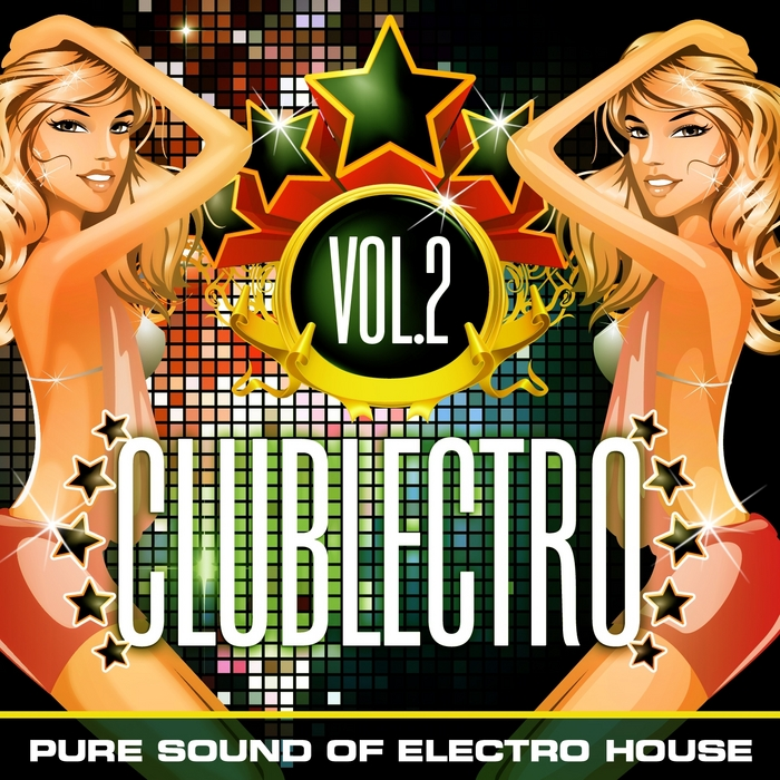 VARIOUS - Clublectro Vol 2 (Pure Sound Of Electro House)