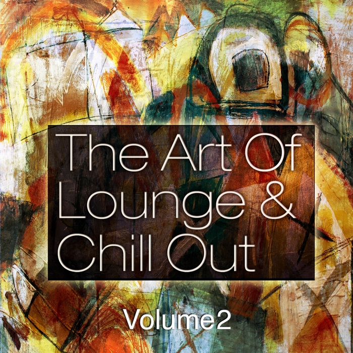 VARIOUS - The Art Of Lounge & Chill Out Vol 2 (Down & Uptempo Bar Sessions)