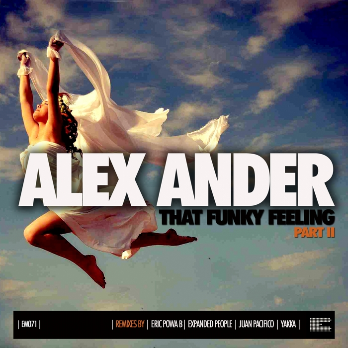 ANDER, Alex - That Funky Feeling (remixes Pt 2)