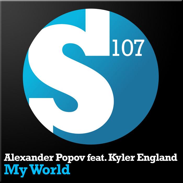 POPOV, Alexander feat KYLER ENGLAND - My World