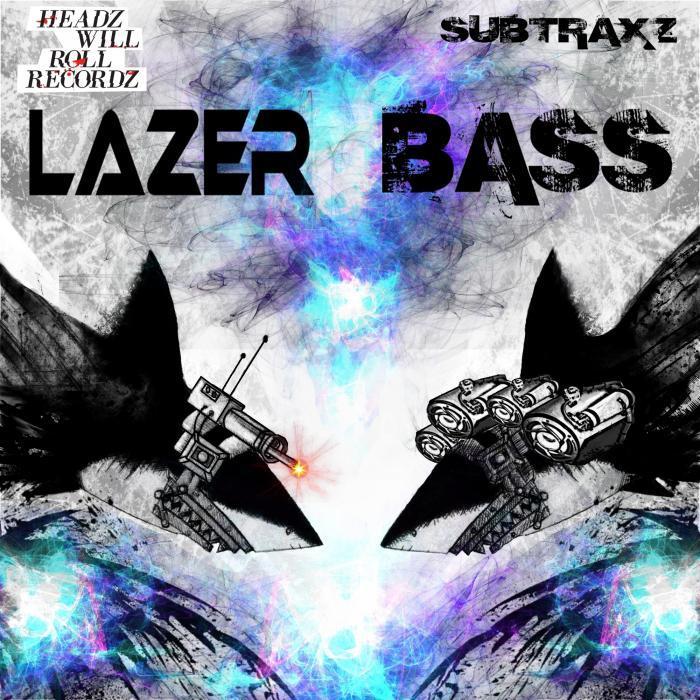SUBTRAXZ - Lazer Bass
