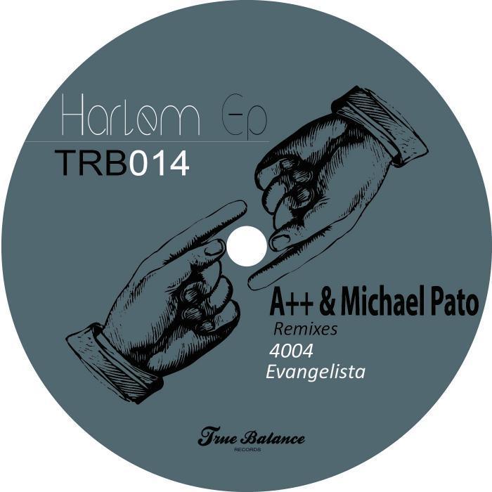 A++/MICHAEL PATO - Harlem