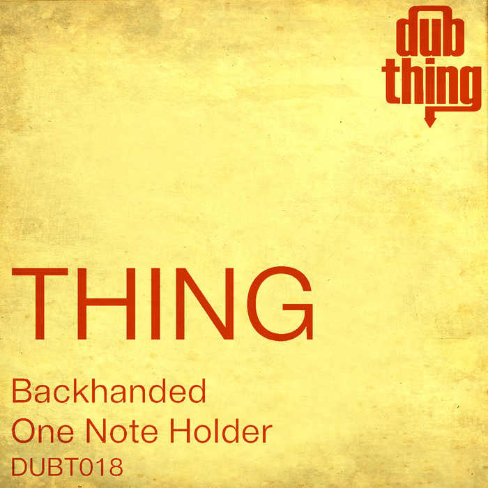 THING - Backhanded