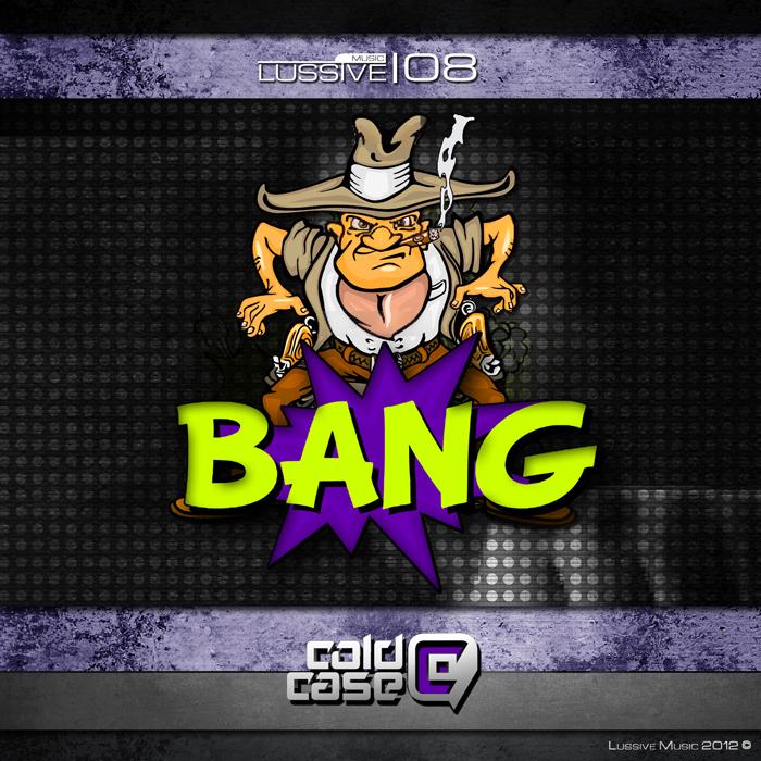 COLD CASE - Bang