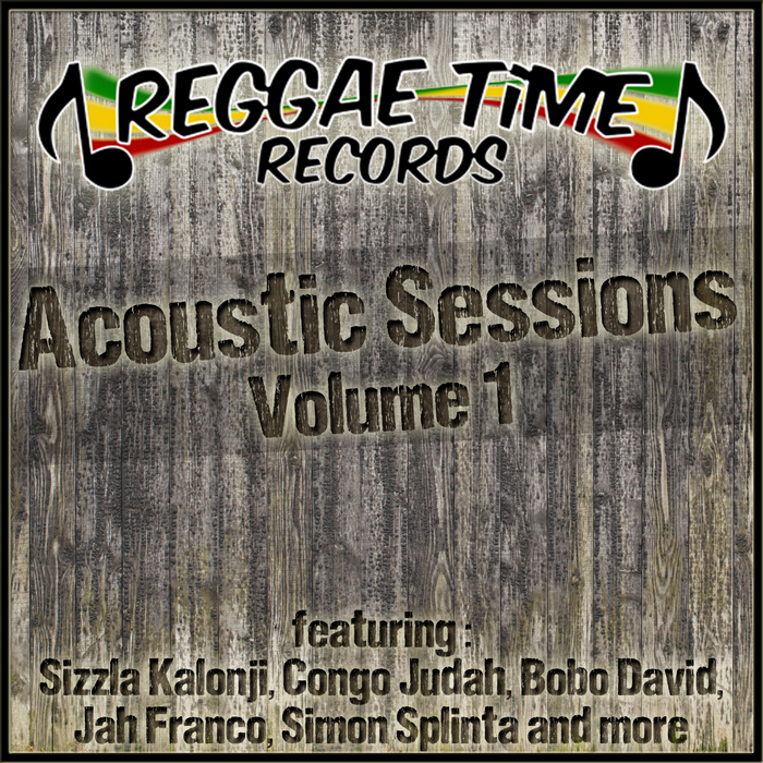 VARIOUS - Reggae Time: Acoustic Sessions Volume 1