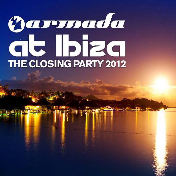 VARIOUS - Armada At Ibiza: The Closing Party 2012