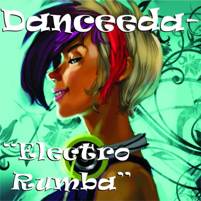 Taki Taki Rumba Dance Mp3: Electro Rumba By Danceeda/Spintronics On MP3, WAV, FLAC