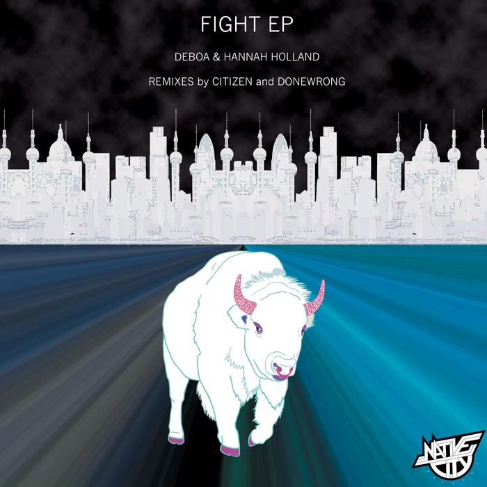 DEBOA/HANNAH HOLLAND - Fight EP