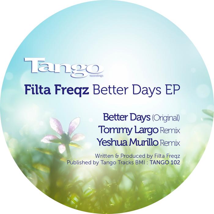 FILTER FREQZ - Better Days