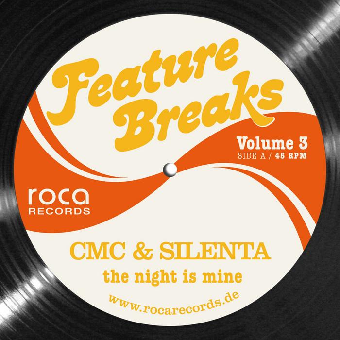 CMC & SILENTA feat BADKAT/VANESSA IRACI - The Night Is Mine: Feature Breaks Vol 3