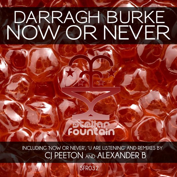 BURKE, Darragh - Now Or Never