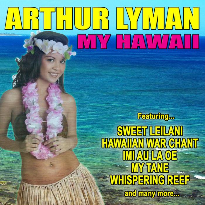 LYMAN, Arthur - My Hawaii