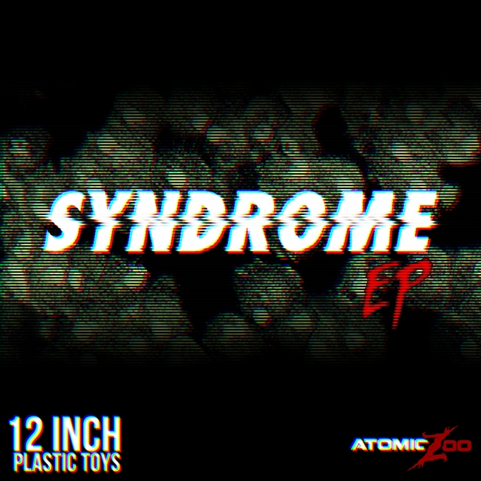 12 INCH PLASTIC TOYS - Syndrome EP