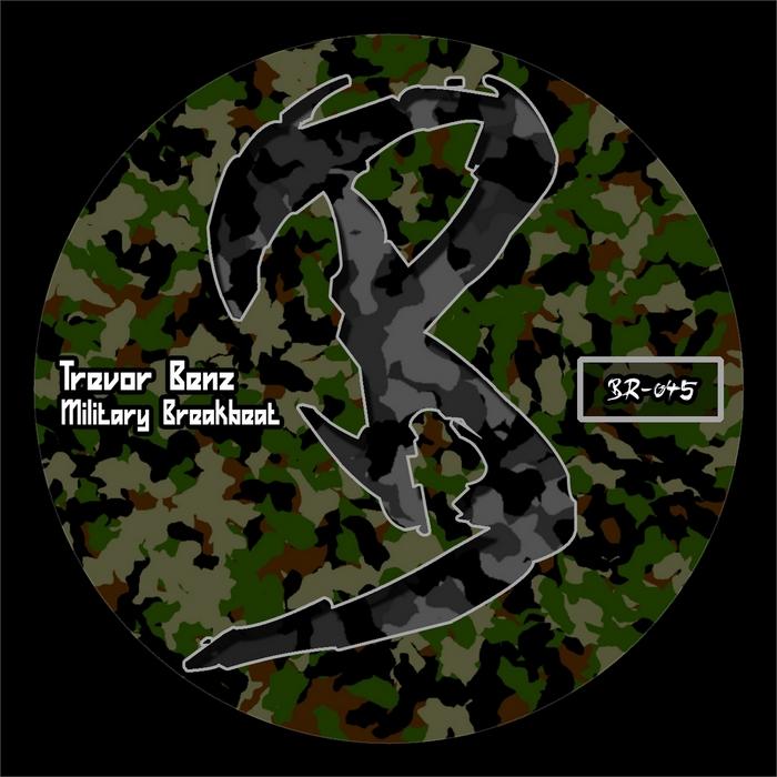 BENZ, Trevor - Military Breakbeat