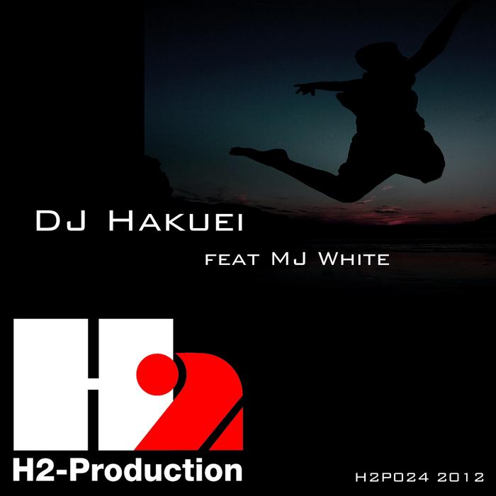 DJ HAKUEI feat MJ WHITE - Jump Up