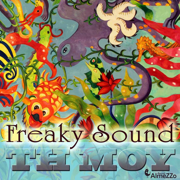 TH MOY - Freaky Sound
