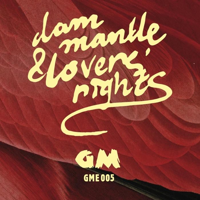 DAM MANTLE/LOVERS RIGHTS - Dam Mantle & Lovers' Rights
