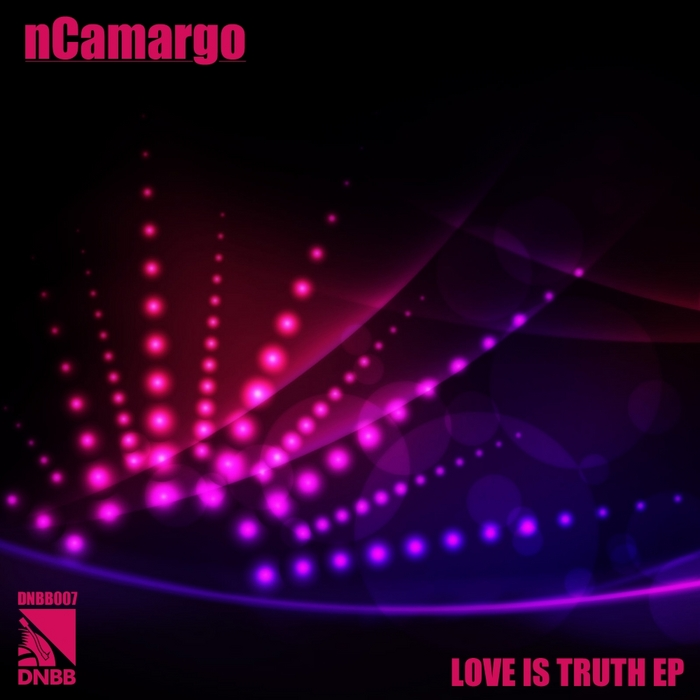 NCAMARGO - Love Is Truth EP