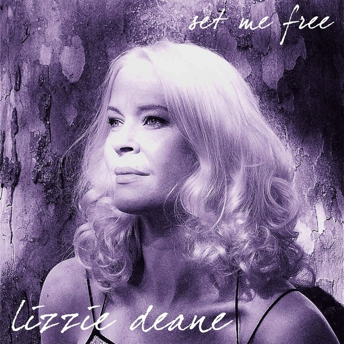 DEANE, Lizzie - Set Me Free