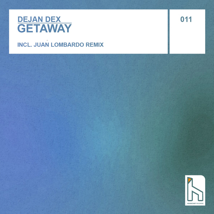 DEJAN DEX - Getaway