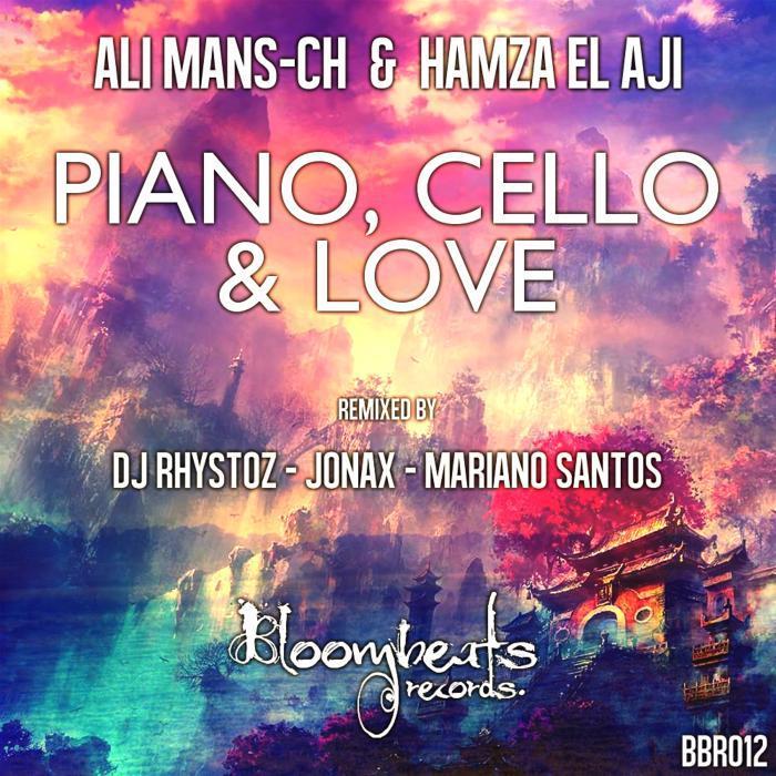 ALI MANS CH feat HAMZA EL AJI - Piano Cello & Love EP
