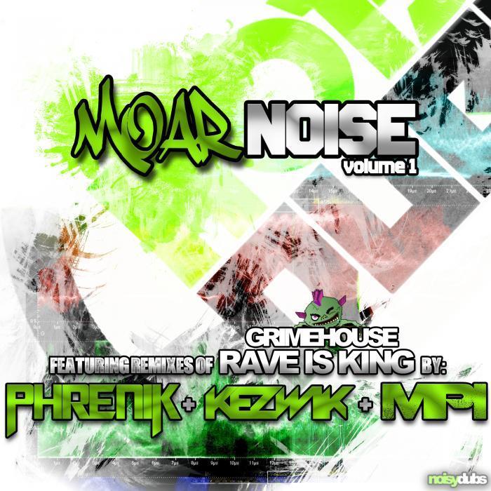 GRIMEHOUSE - Moar Noise Vol 1