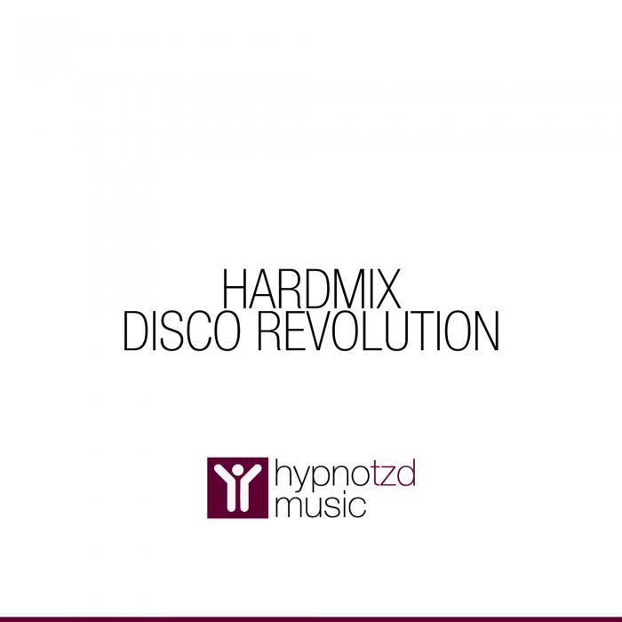 HARDMIX - Disco Revolution