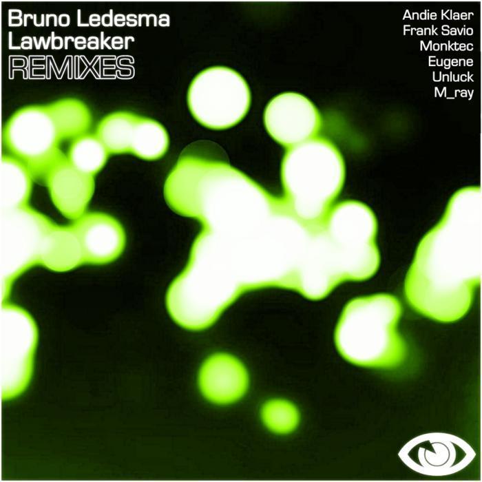 LEDESMA, Bruno - Lawbreaker (remixes)