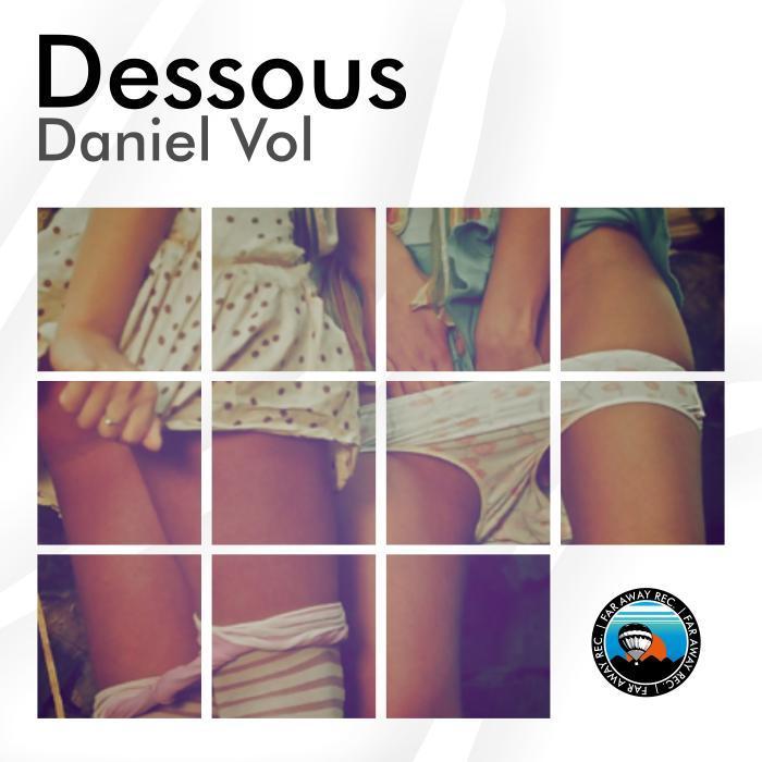 DANIEL VOL - Dessous