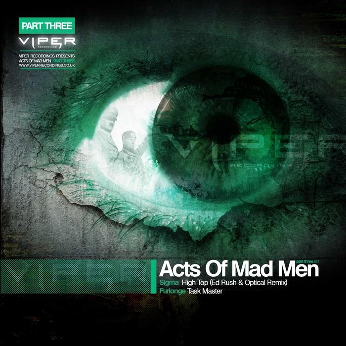 SIGMA/FURLONGE - Acts Of Mad Men (Part 3)
