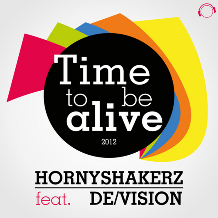 HORNYSHAKERZ feat DEVISION - Time To Be Alive 2012