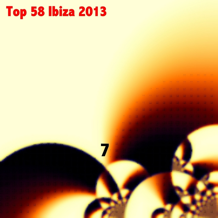 VARIOUS - Top 58 Ibiza 2013 Vol 7