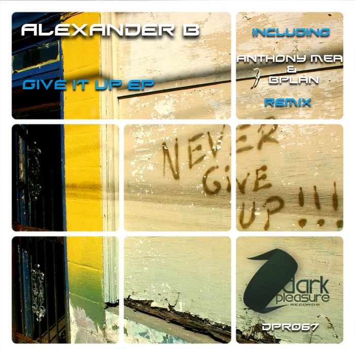 ALEXANDER B - Give It Up EP