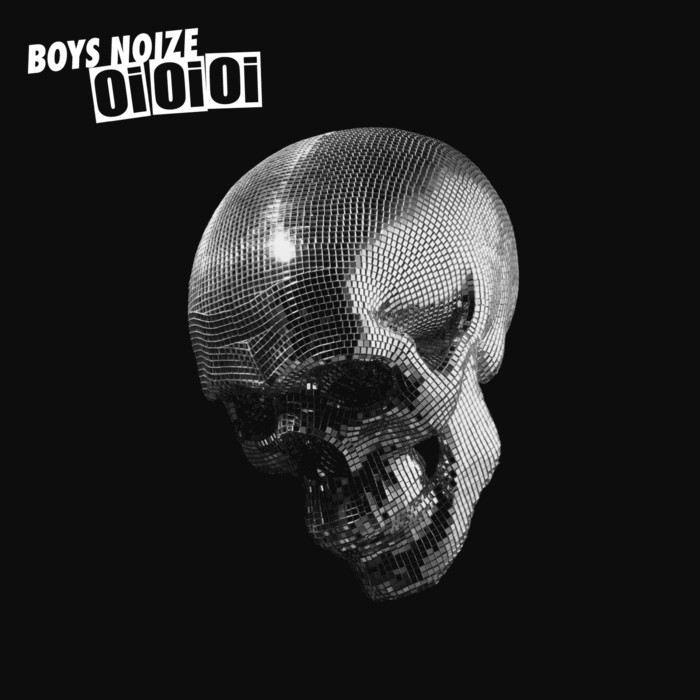 BOYS NOIZE - Oi Oi Oi
