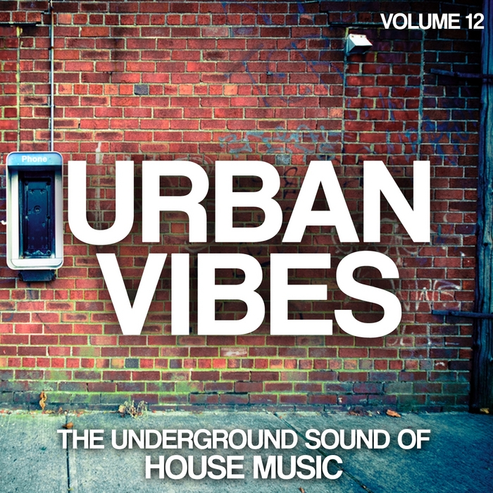 Various urban vibes the underground sound of house music for House music sounds
