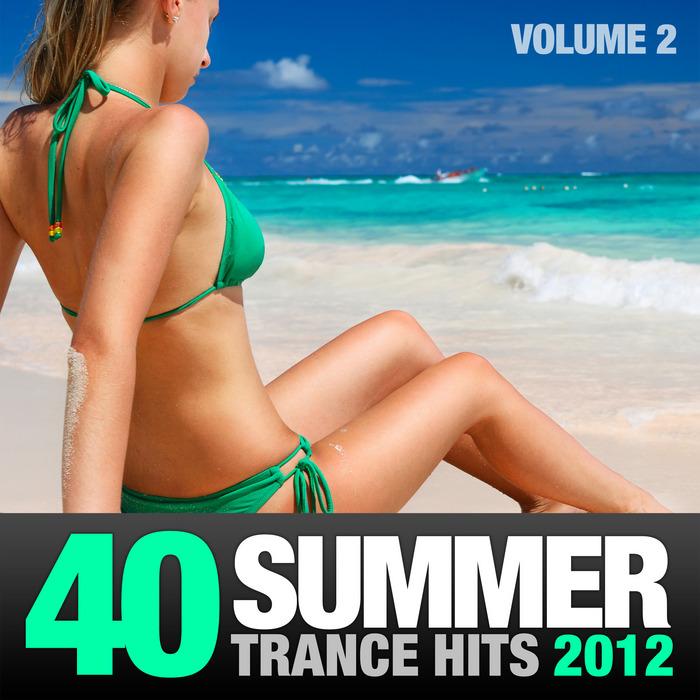 VARIOUS - 40 Summer Trance Hits 2012 Vol 2