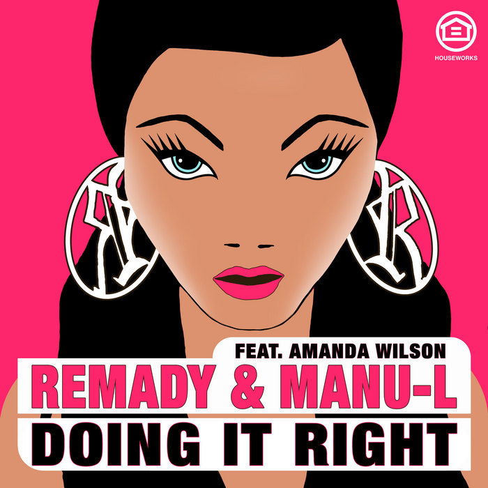 REMADY & MANU L feat AMANDA WILSON - Doing It Right