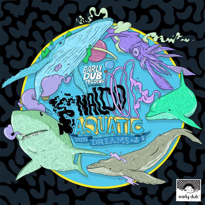 NALDO - Aquatic Smooth Dreams EP