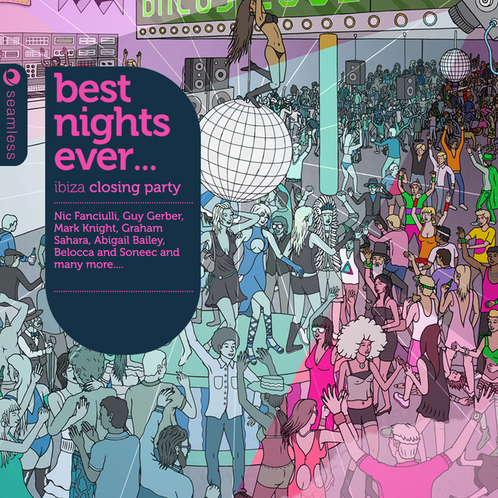 SOWTON, Ben/VARIOUS - Best Nights Ever: Ibiza Closing Party (unmixed tracks)