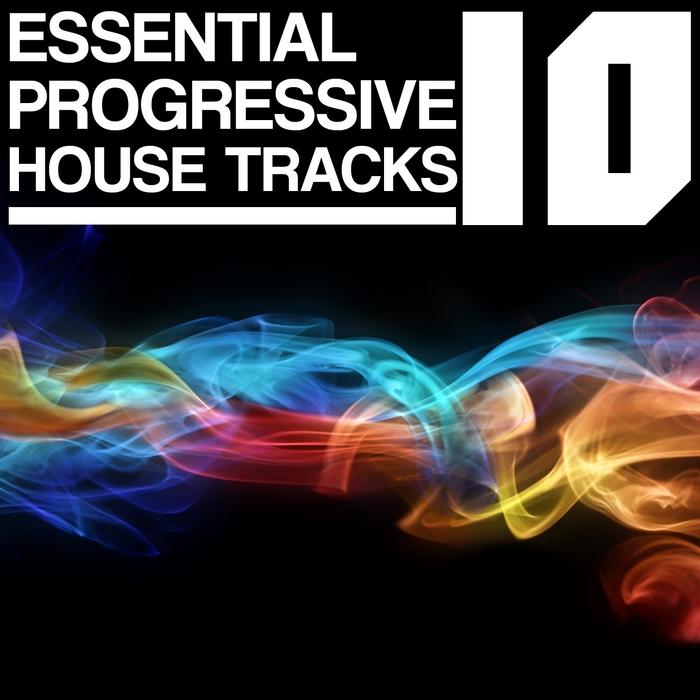 VARIOUS - 10 Essential Progressive House Tracks