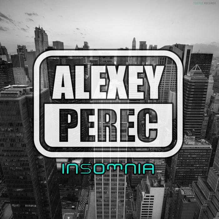 PEREC, Alexey - Insomnia
