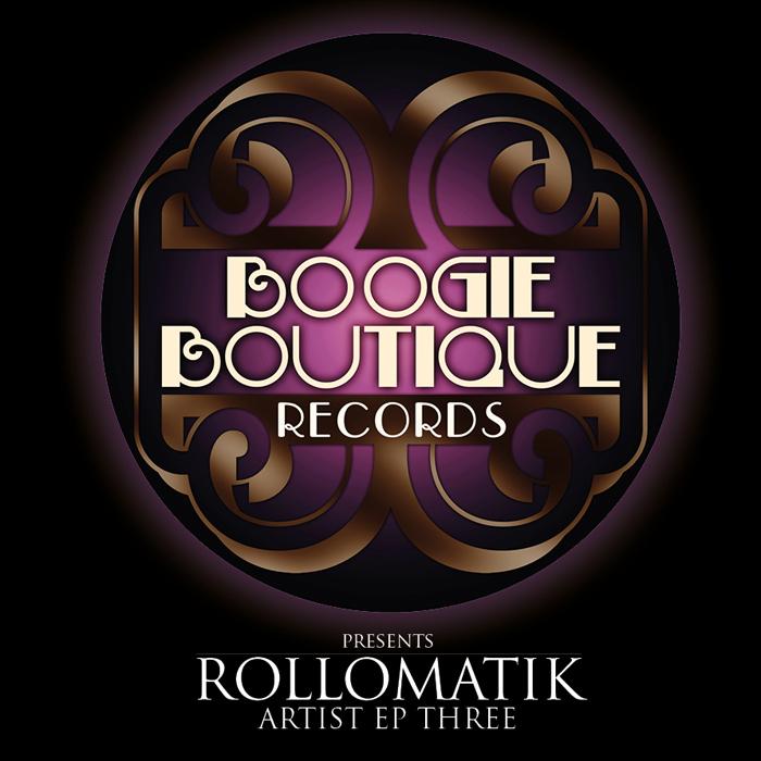 ROLLOMATIK - Artist EP Three