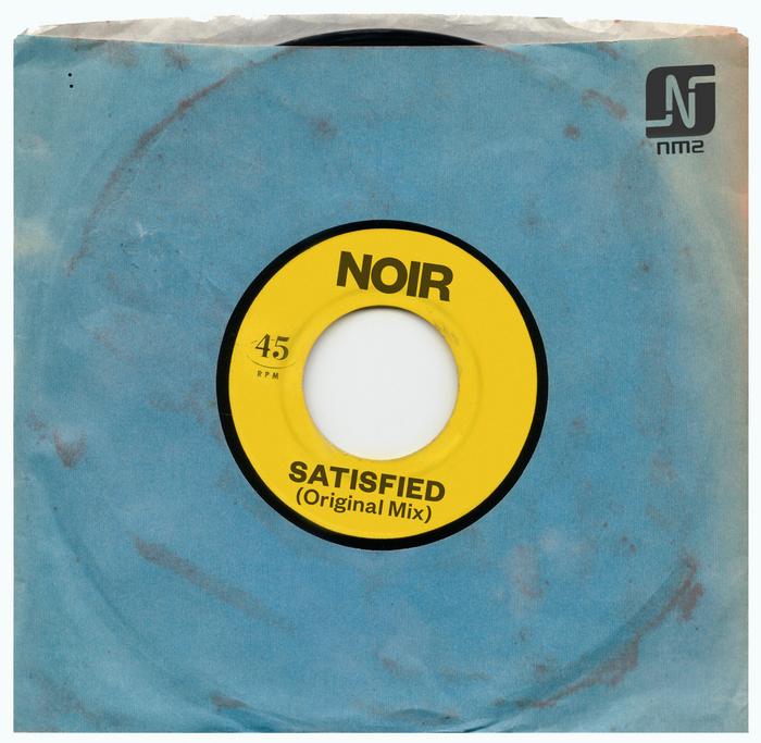 NOIR - Satisfied