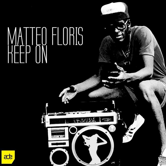 FLORIS, Matteo - Keep On