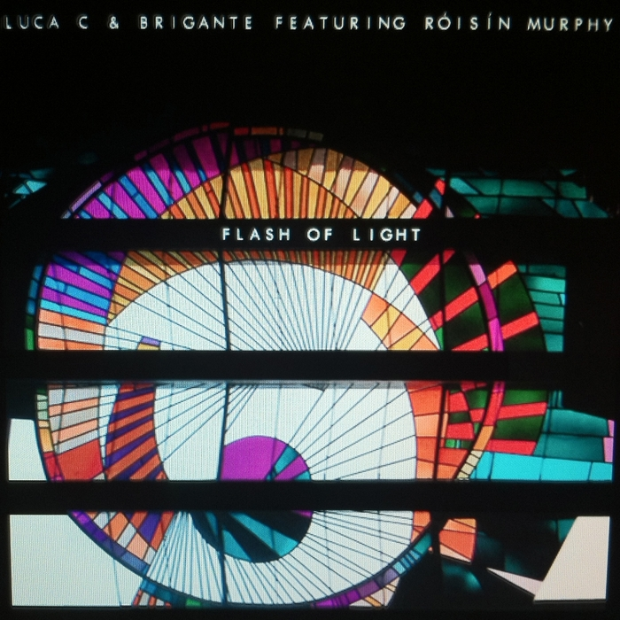 LUCA C & BRIGANTE feat ROISIN MURPHY - Flash Of Light