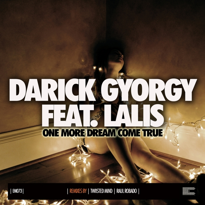 DARICK GYORGY feat LALIS - One More Dream Comes True