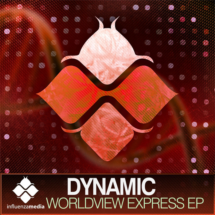 DYNAMIC - Worldview Express EP