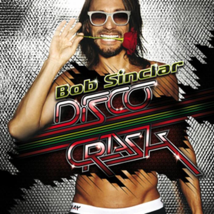 SINCLAR, Bob - Disco Crash